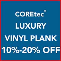 Take 10 - 20% off COREtec luxury vinyl plank flooring during our Customer Appreciation Sale